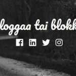 Bloggaa tai blokkaa