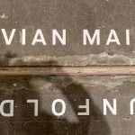 Vivian Maier: Omakuva ja sen varjo