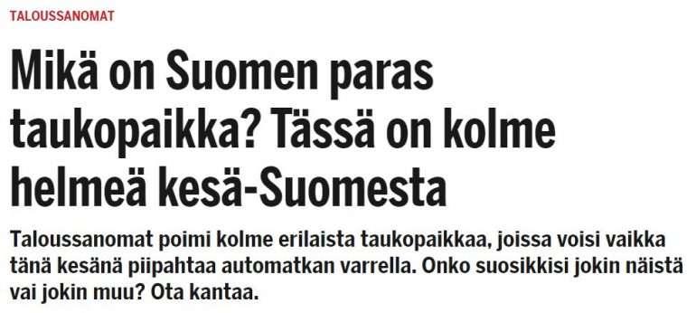 3 taukopaikkaa Taloussanomat Suomen parhaat taukopaikat